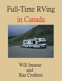 Full-Time RVing in Canada, By Will Imanse and Rae Crothers